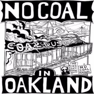 Next Steps to Keep Coal out of Oakland @ West Oakland Environmental Indicators Project | Oakland | California | United States