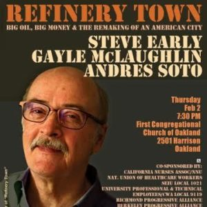 "31 May 10`6: ""Refinery Town"" author Steve Early"