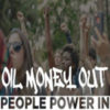 Oil Money Out, People Power In! May 20