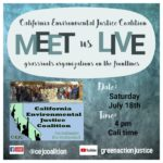 Meet CA Environmental Justice Organizers on the Front Lines, July 18