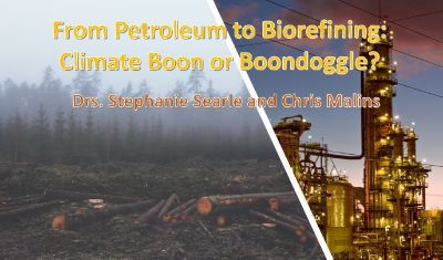 From Petroleum to Biorefining: Climate Boon or Boondoggle? @ Online