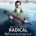"""The Reluctant Radical"" film, Q&A with valve turner Ken Ward, July 12 & 13"