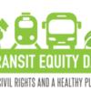 Transit Equity Day/Rosa Parks Birthday, Feb 4