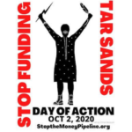 Stop Funding Tar Sands, Stand with Indigenous Communities, Now – October 2