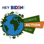 Tell Biden: We Demand Immediate Bold Climate Action